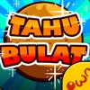 Tahu Bulat v7.2.1 Cheats