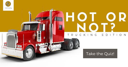 Play Hot or Not, Trucking Edition! [Quiz]