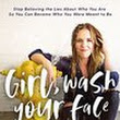 "Book Review: ""Girl, Wash Your Face"""