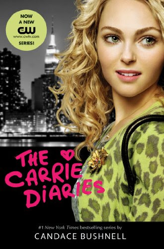 The Carrie Diaries TV Tie-in Edition by Candace Bushnell