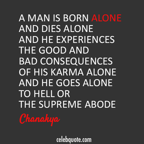 Chanakya Quote About Lonely Death Alone Cq