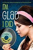 I'm Glad I Did