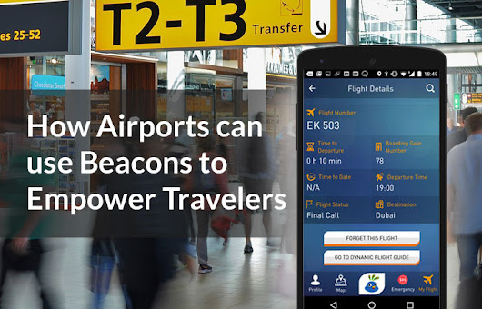 10 Airports Using Beacons to Take Passenger Experience to the Next Level