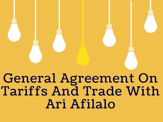 General agreement on tariffs and trade with ari afilalo