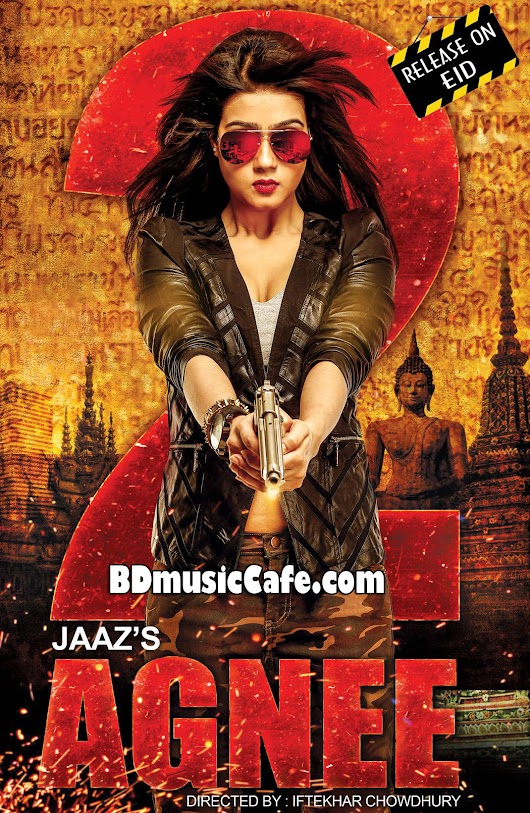 Agnee 2 (2015) Bangla Movie Mp3 Songs Mahi, Om Download