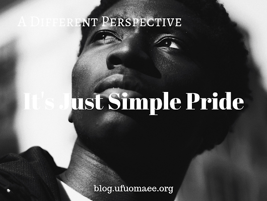A Different Perspective: It's Just Simple Pride
