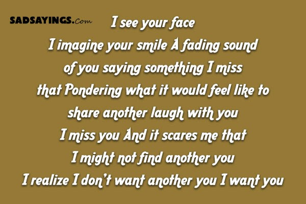 I See Your Face I Imagine Your Smile A Fading Sad Sayings