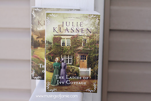 The Ladies of Ivy Cottage by Julie Klassen | Book Review
