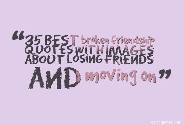 Broken Friendship Quotes That Make You Cry Quotes