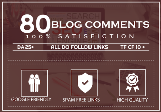 I will 80 high domain authority do follow blog comments