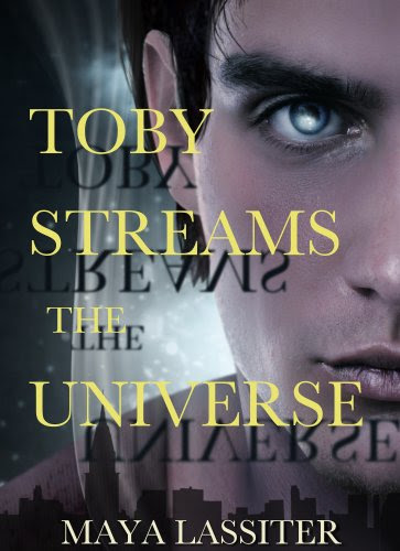 Toby Streams the Universe by Maya Lassiter