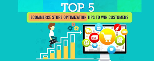 Top 5 ecommerce store optimization tips to win customers | Learn - Carmatec Inc