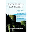 Four British Fantasists: Place and Culture in the Children's Fantasies of Penelope Lively, Alan Garner, Diana Wynne Jones, and Susan Cooper: Charles Butler: 9780810852426: Books - Amazon.ca