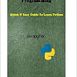 Complete Guide For Python Programming: Quick & Easy Guide To Learn Python: James P. Long: 9781506185217: Amazon.com: Books