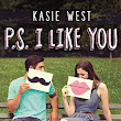 "Recensione ""Ps. I like you"" di Kasie West"