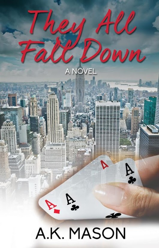 They All Fall Down by A.K. Mason Book Blast & $50 Amazon GC Giveaway!