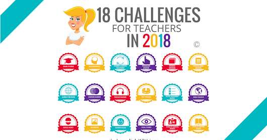 18 Challenges for Teachers in 2018 © (FREE eBook!) | Shake Up Learning