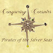 Conquering Corsairs: Pirates of the Silver Seas