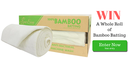 Win a Whole Roll of Bamboo Batting!