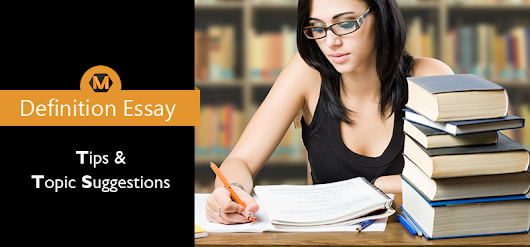 Get Started with Your Definition Essay with Effective Tips and Topics