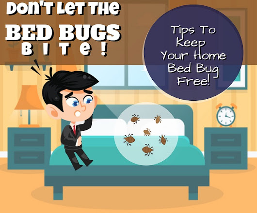 Tips to keep your home Bed Bug Free! - Infographic - RTM Cleaning Solutions