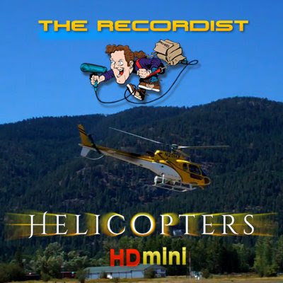 Helicopters HD Mini | The Recordist