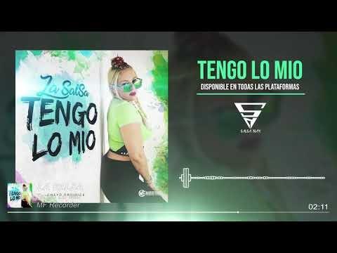 La Salsa - Tengo Lo Mio (audio Oficial)
