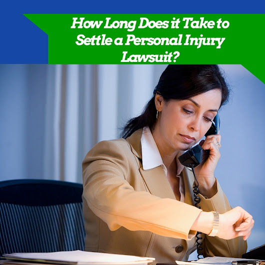 How Long Does it Take to Settle a Personal Injury Lawsuit?