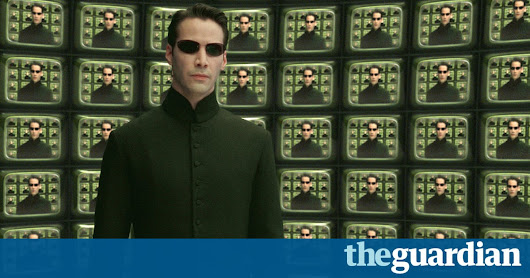 What if we're living in a computer simulation? | Technology | The Guardian