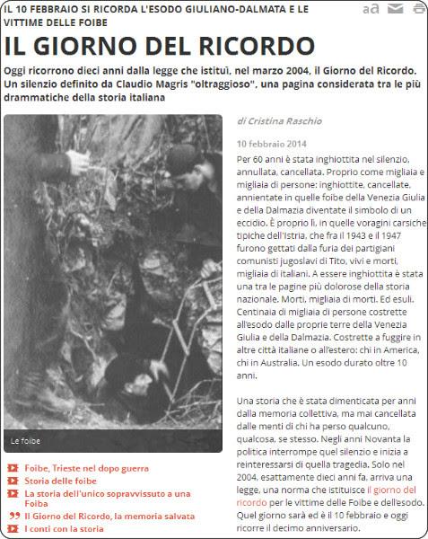 http://www.rainews.it/dl/rainews/articoli/giorno-ricordo-10-febbraio-2004-2014-dieci-anni-strage-foibe-eccidio-tito-comunisti-slavi-esodo-giuliano-dalmata-77ba65a1-a1e5-460e-bb57-946819b4b905.html