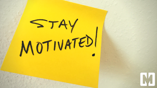 5 Ways To Stay Motivated