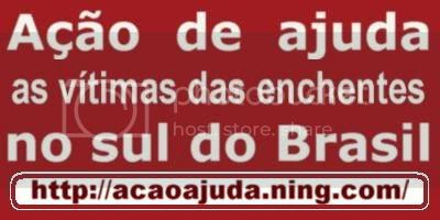 Clique aqui e participe colocando informações no fórum do Ning. 'Ação de ajuda as vítimas das enchentes no sul do Brasil'