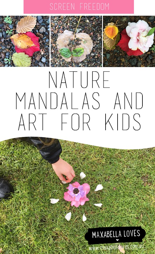 Nature mandalas and art for kids