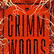 Grimm Woods Book Review and Giveaway