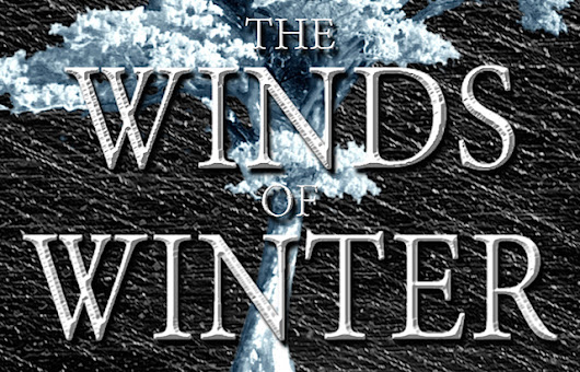 How Could The Winds of Winter Be Published In Only Three Months?