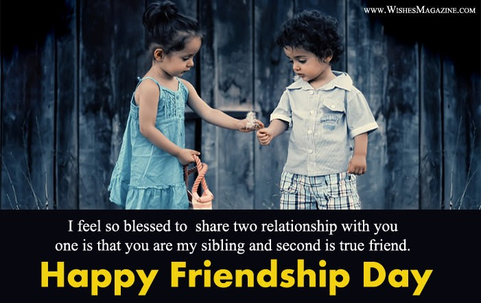 Happy Friendship Day Wishes Messages To Brother Sister