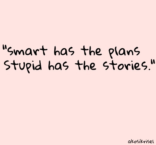 Quotes About Smart And Stupid 98 Quotes