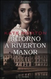 Ritorno a Riverton Manor