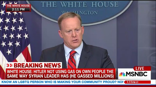 "Sean Spicer: ""Hitler Didn't Even Sink To Using Chemical Weapons"""