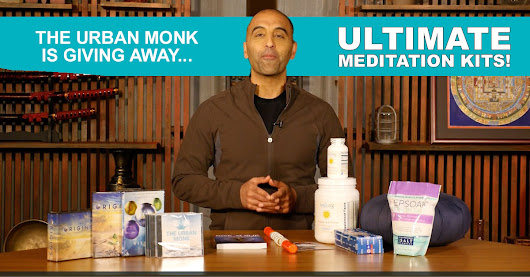 Want a chance to win 1 of 5 Ultimate Meditation Kits?