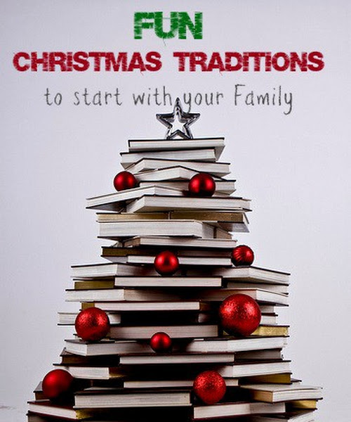 Fun and Meaningful Christmas Traditions