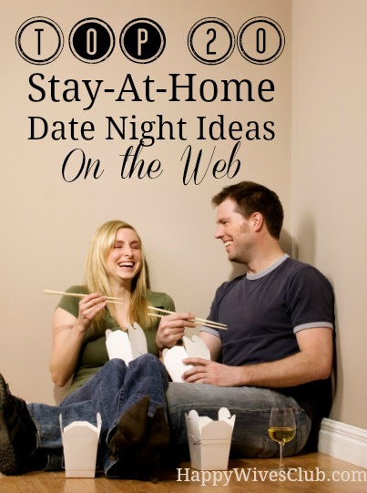 Top 20 Stay-At-Home Date Night Ideas - Happy Wives Club