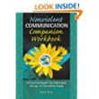 Amazon.com: Nonviolent Communication: A Language of Life: Create Your Life, Your Relationships, and Your World in Harmony with Your Values (Nonviolent Communication Guides) eBook: Marshall B. Rosenberg, Arun Gandhi: Kindle Store