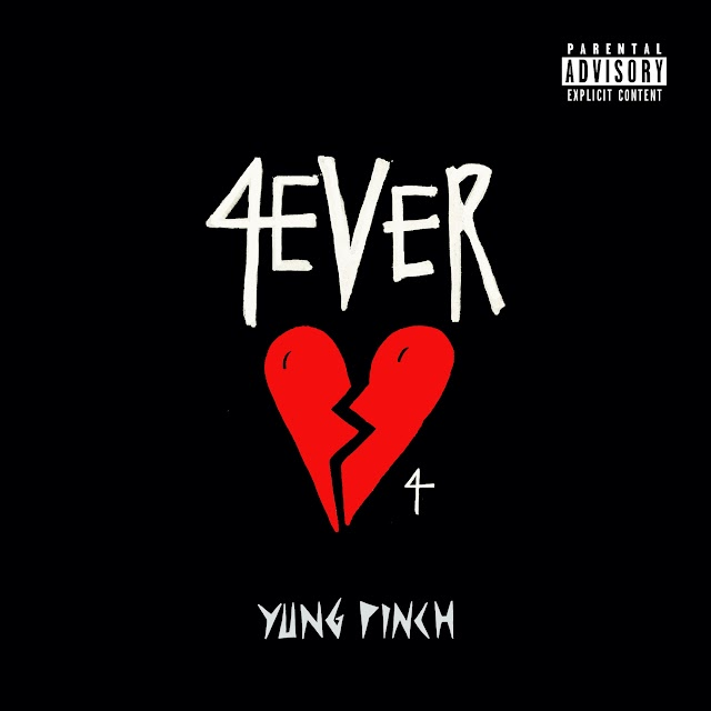Yung Pinch - 4EVERHEARTBROKE 4 - EP [iTunes Plus AAC M4A]
