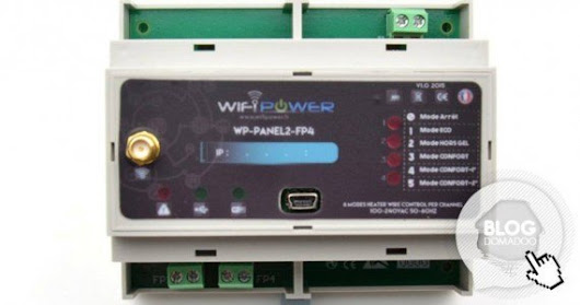#Test du module chauffage fil pilote WIFIPOWER WP-Panel2-FP4 - News Domotiques by Domadoo