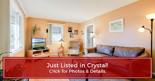 JUST LISTED - Crystal