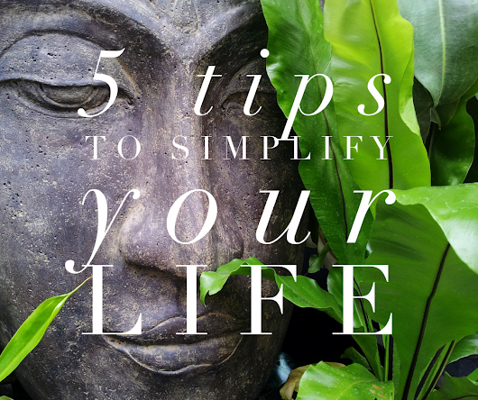 5 Tips to Simplify Your Life - Live Free with Sheri
