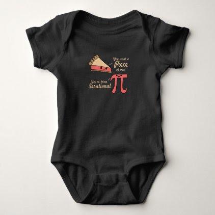 Want A Piece Of Me Pi Vs Pie Baby Bodysuit