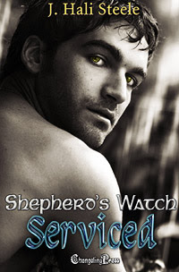 Shepherd's Watch: Serviced by J. Hali Steele