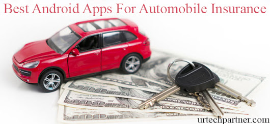 Best Automobile Insurance Android App for Saving Money 2018